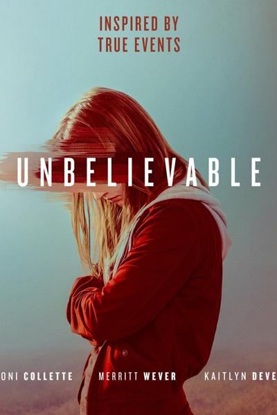 OP: Netflix series Unbelievable captures the gruling truth of sexual assault