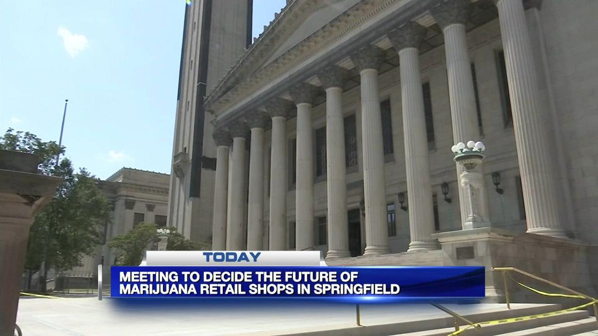 Meeting to be held to decide future of marijuana retail shops in Springfield