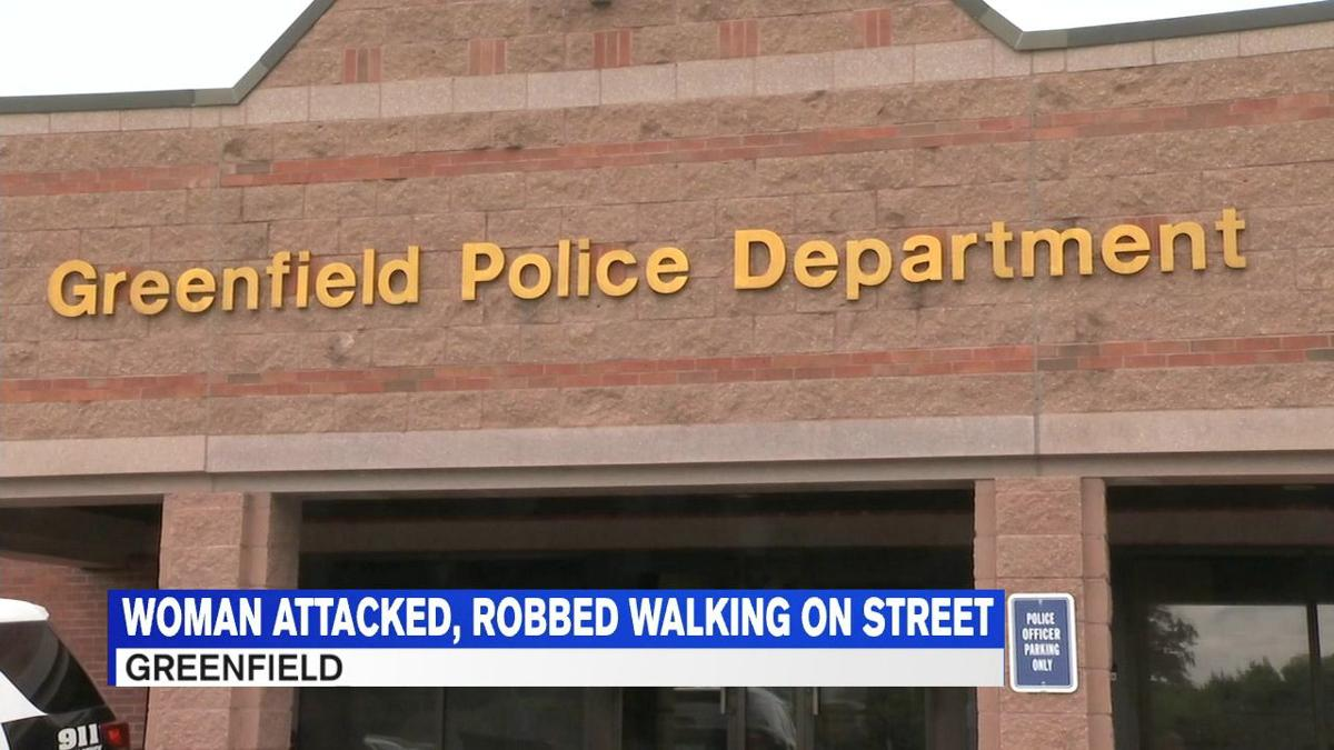 Woman attacked and robbed on Federal St  in Greenfield