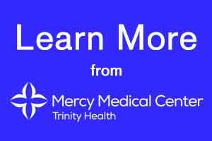 Learn more from Mercy Medical Center