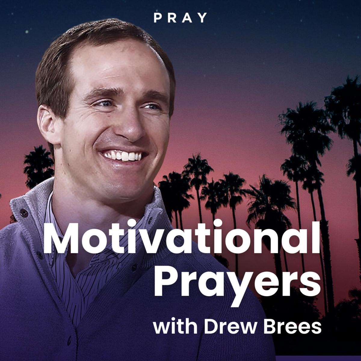 Pray.com Partners with Football Legend Drew Brees to Kick Off Season