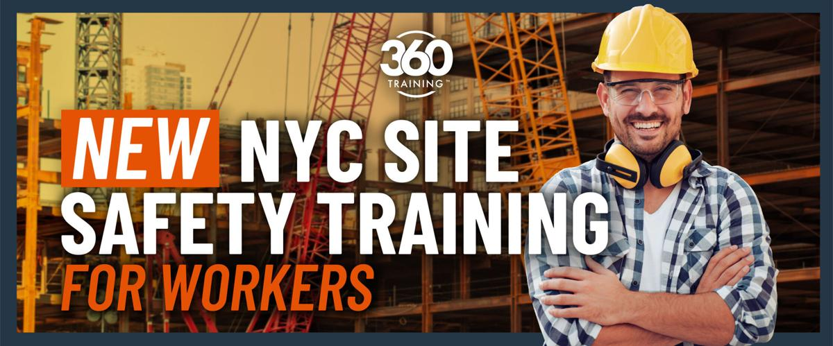 360training Now Offers Site Safety Training for Construction Workers in New York City