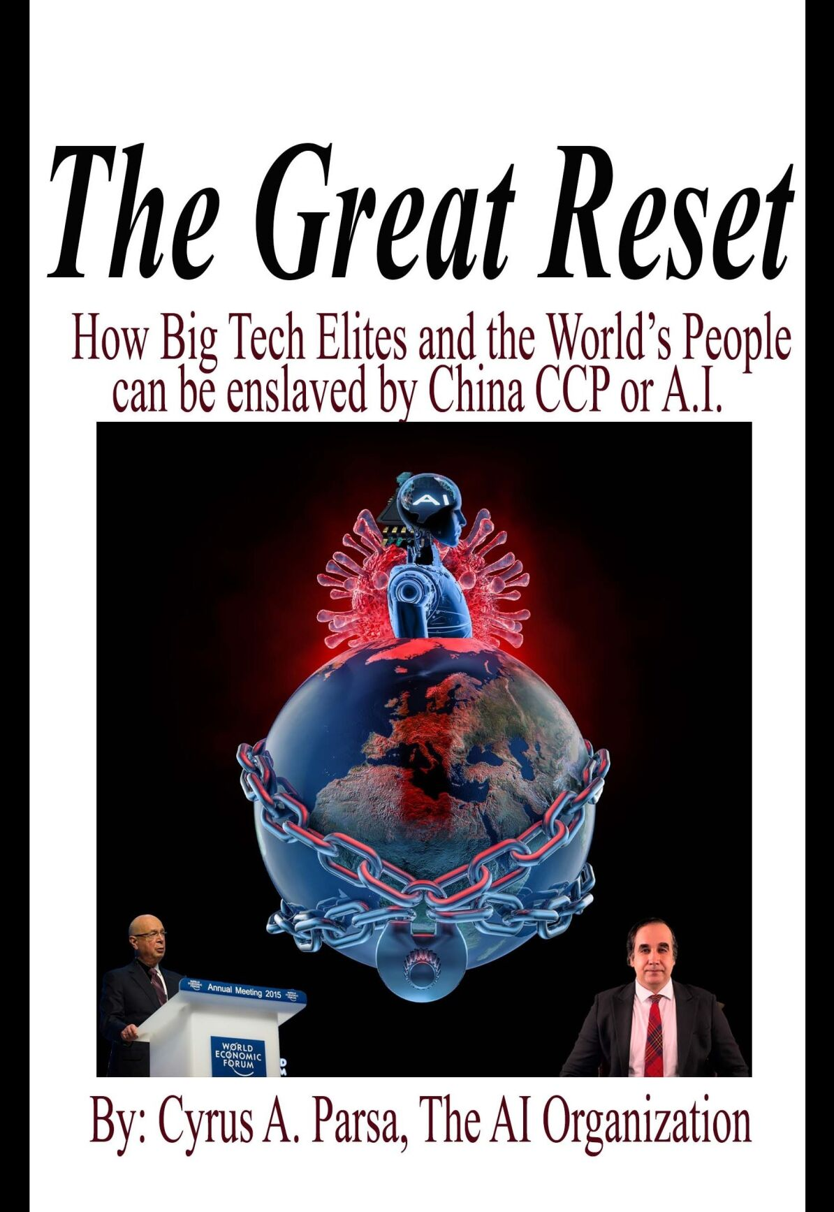 The Great Reset: New Book by Cyrus A. Parsa of The AI Organization