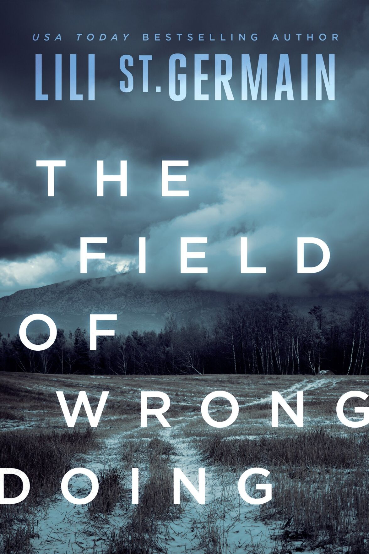 The Field of Wrongdoing by Lili Saint Germain