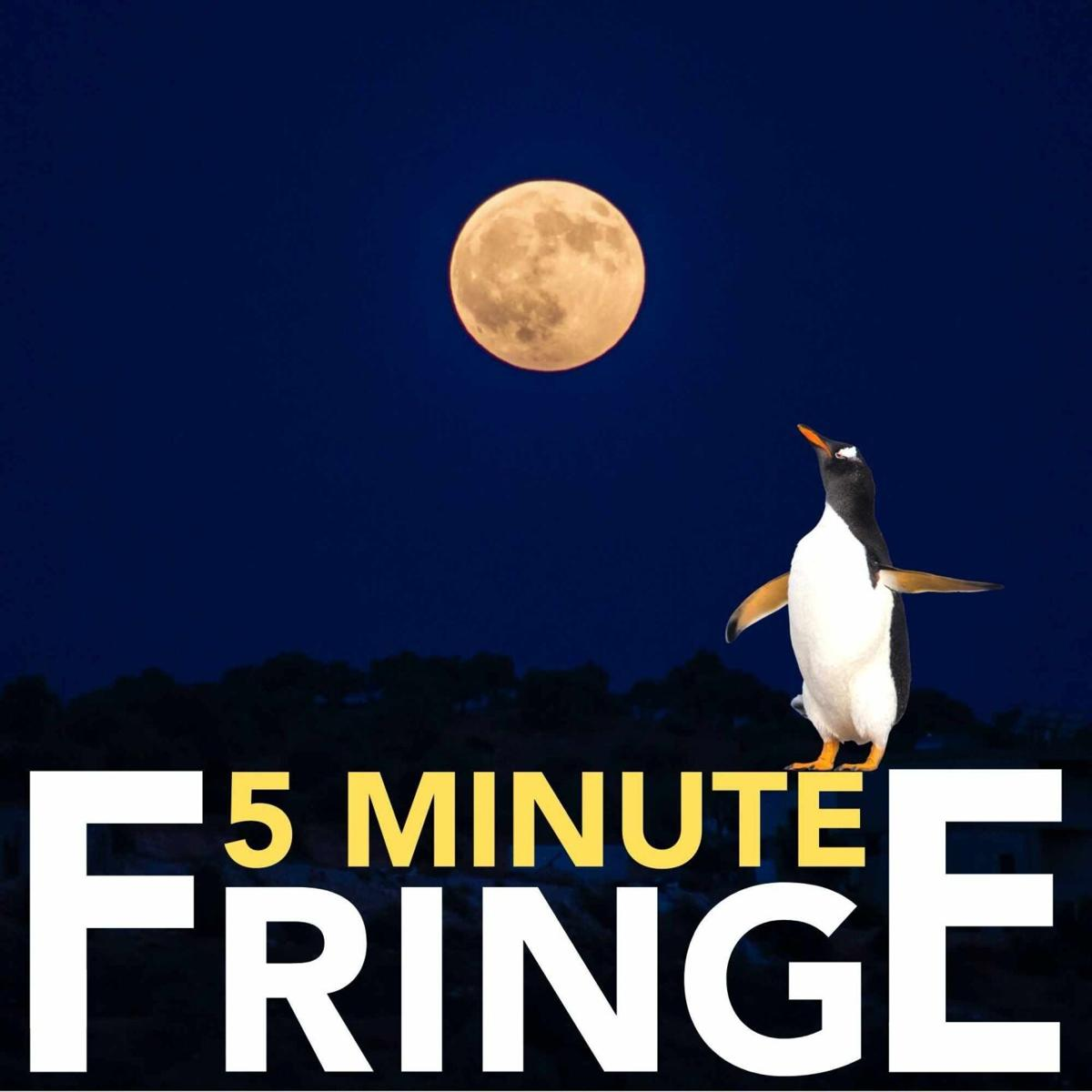 5-Minute Fringe