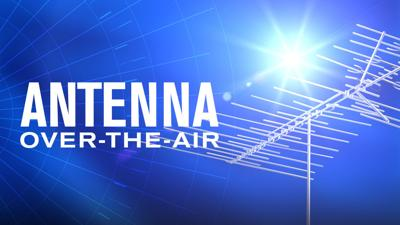 How To Watch: Antenna Over-The-Air
