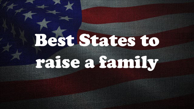 Best States to Raise a family.jpg