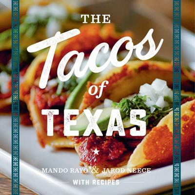 """The Tacos of Texas"""