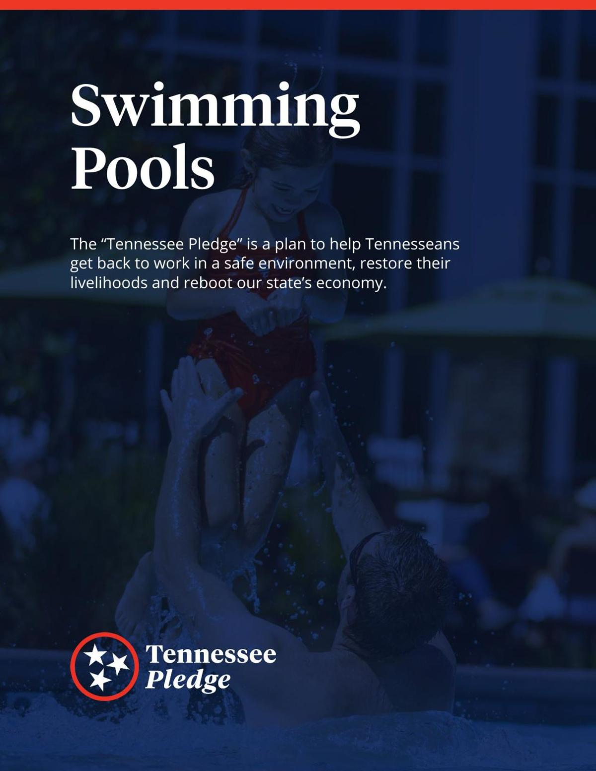 Tennessee Pledge Guidelines: Swimming Pools, Noncontact Sports, Summer Camps, Higher Eduation