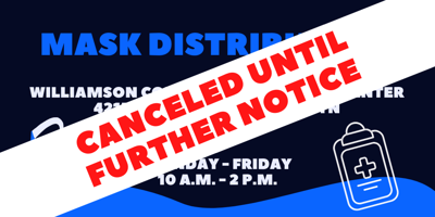 Williamson County Emergency Management Agency masks cancelled