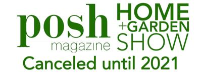 POSH Home & Garden Show cancelled