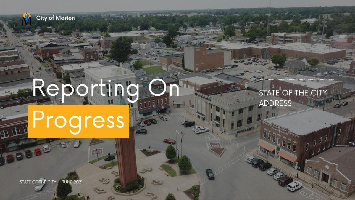 Marion State of the City presentation 2021