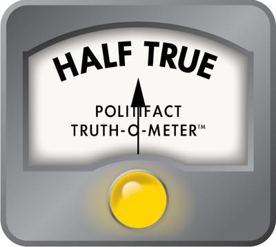 Politifact Truth-o-Meter: Half True