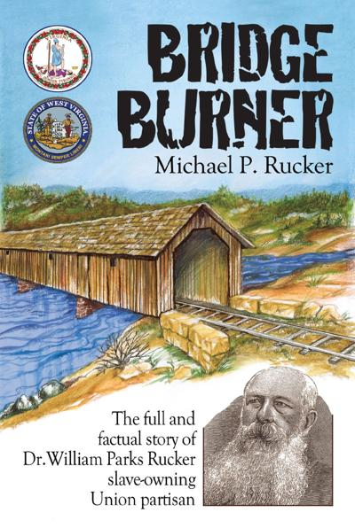 WV Book Team: Villain? Hero? True tale 'Bridge Burner' has it all