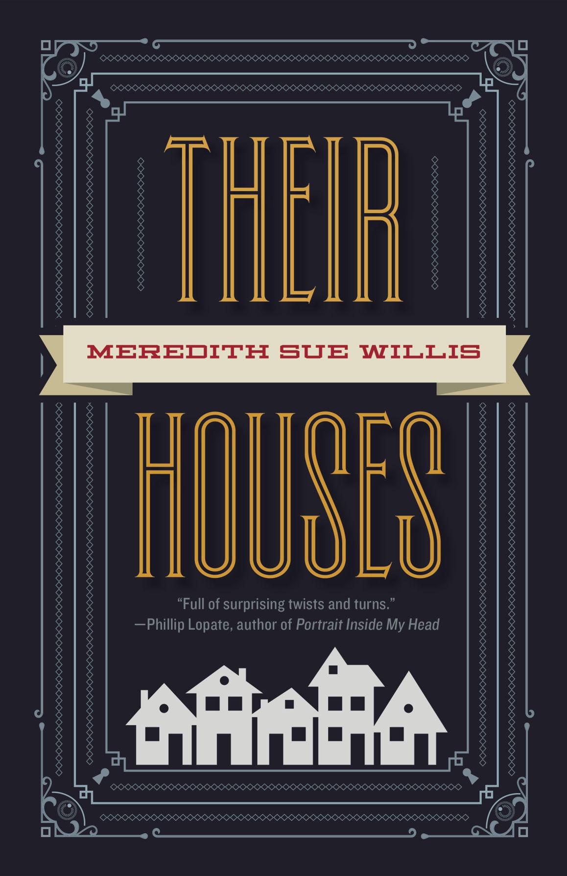 WV Book Team WVU Press publishes Meredith Sue Willis s latest novel
