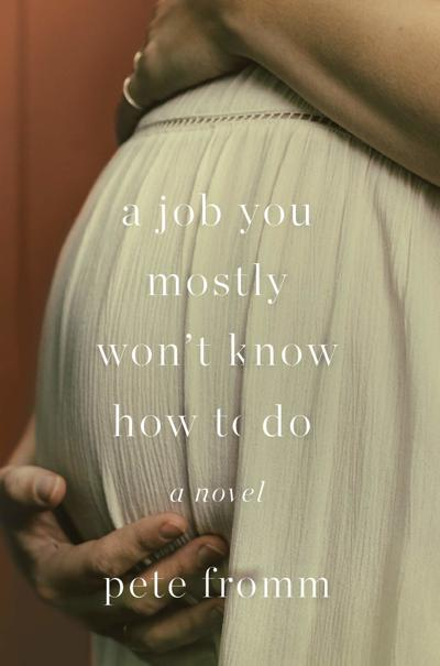 job you mostly won't know how to do