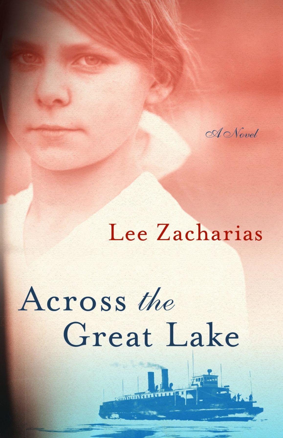 Zacharias.AcrossTheGreatLake.cover high res jpeg