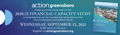 Data Driven Financial Capacity Study Pinpoints Strengths, Barriers to Growth and Potential Steps to Address Challenges Facing Greensboro and Guilford County
