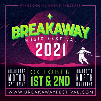 Breakaway Music Festival, Charlotte Initial Headliners Revealed