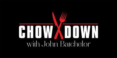 John Batchelor's recommendations for takeout:  Part IX