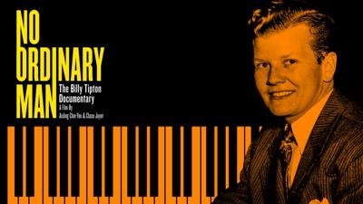No Ordinary Man:  Behind the music of Billy Tipton