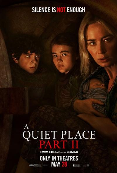 A Quiet Place Part II:  A sequel that's equal