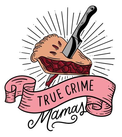 Killers at the Kitchen Table: Moms create True Crime podcast