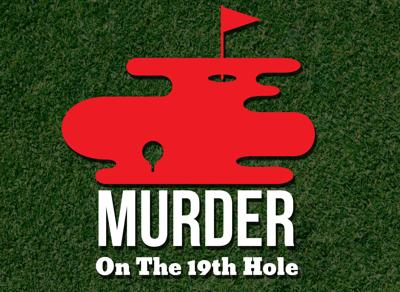 'Murder On The 19th Hole'