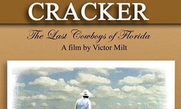 Cracker The Last Cowboys of Florida