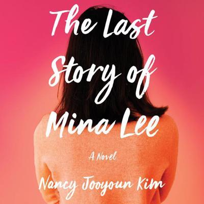 """The Last Story of Mina Lee"""