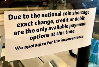 Coin shortage sign