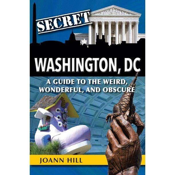 """Secret Washington DC:"""