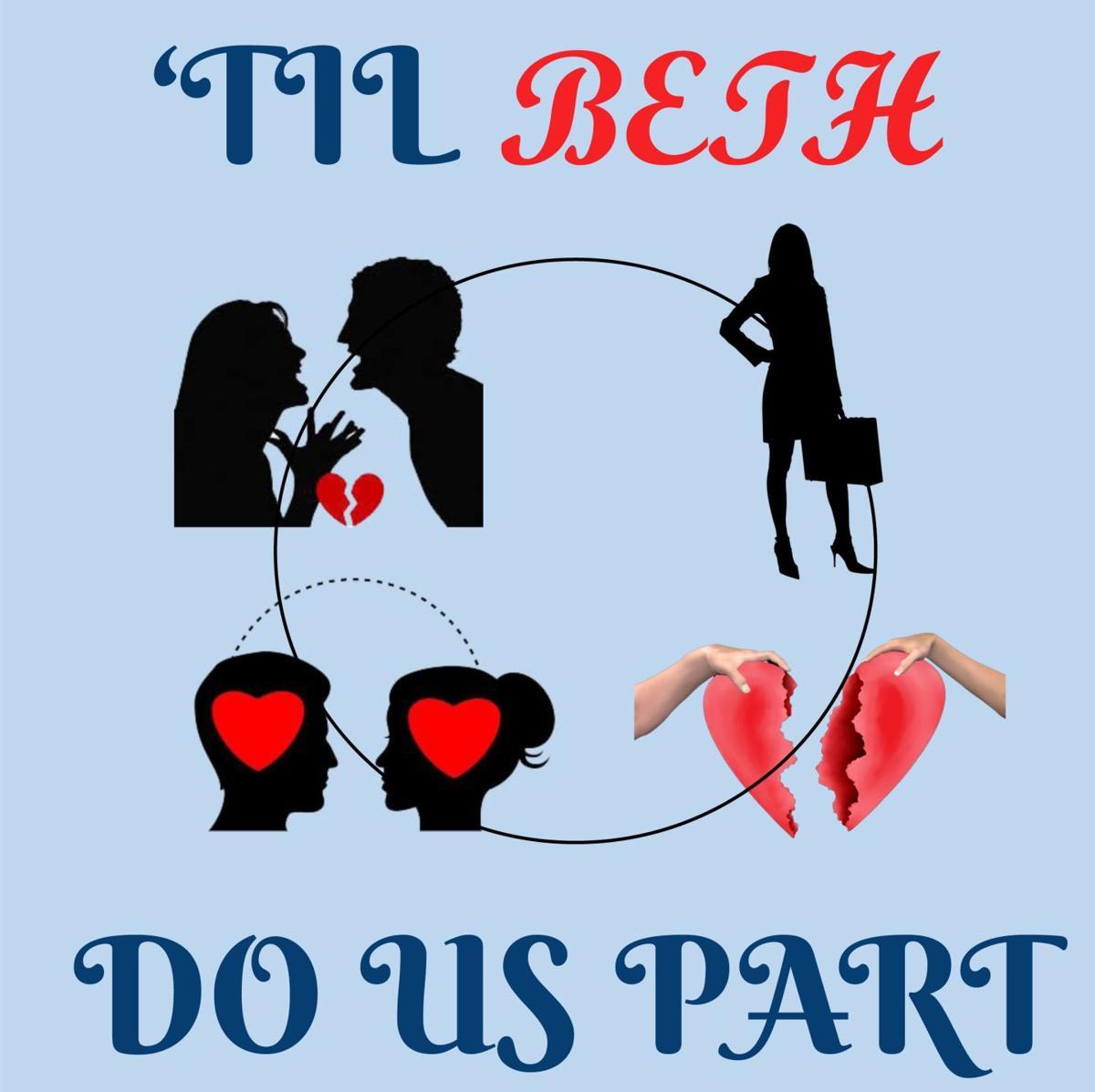 ''Til Beth Do Us Part'