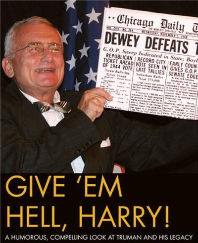 'Give 'em Hell, Harry' comes to Gulf Theater
