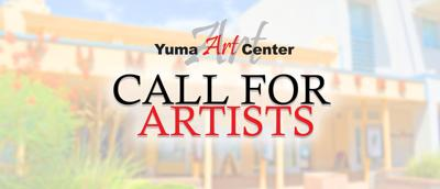 Yuma Art Center has several opportunities for local artists